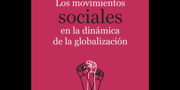 Los movimientos sociales en la dinámica de la globalización