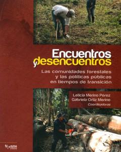 Encuentros y Desencuentros. La política forestal en tiempos de transición política