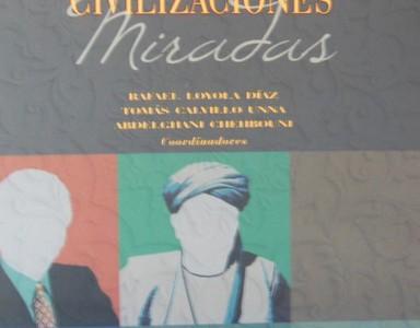Diálogo entre las civilizaciones: miradas