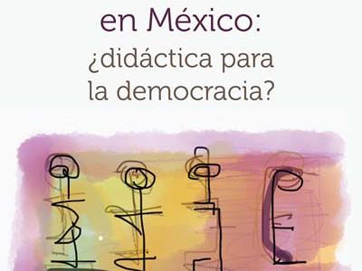 Vida pública en México: ¿didáctica para la democracia?