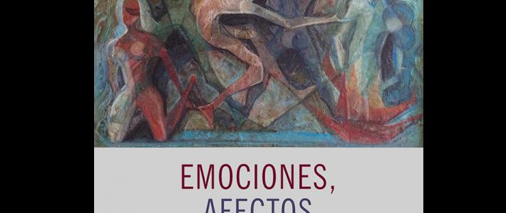 Emociones, afectos y sociología. Diálogos desde la investigación social y la interdisciplina