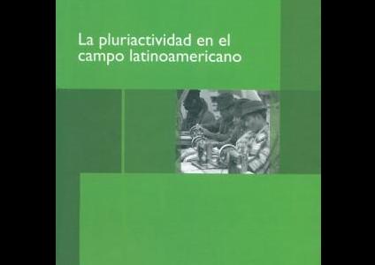 La pluriactividad en el campo latinoamericano