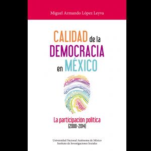 Calidad de la democracia en México: la participación política (2000-2014)