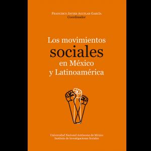 Los movimientos sociales en México y Latinoamérica