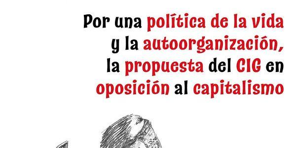 Coloquio Por una política de la vida y la autoorganización, la propuesta del CIG en oposición al capitalismo
