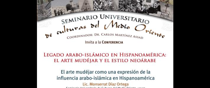Legado arabo-islámico en Hispanoamérica: el arte mudéjar y el estilo neoárabe