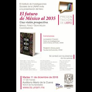 """Presentación del libro """"El futuro de México al 2035. Una visión prospectiva"""" @ Auditorio Mario de la Cueva"""
