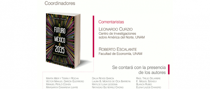 """Presentación del libro """"El futuro de México al 2035. Una visión prospectiva"""""""