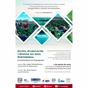 Acceso, acumulación y despojo del agua subterránea: La horticultura en Guanajuato @ Auditorio