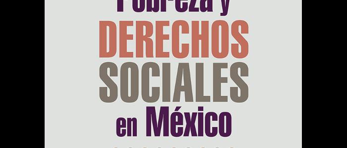 Pobreza y derechos sociales en México