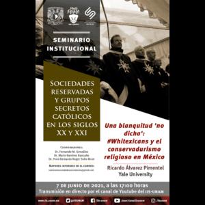 Una blanquitud 'no dicha': #Whitexicans y el conservadurismo religioso en México @ Transmisión por Youtube