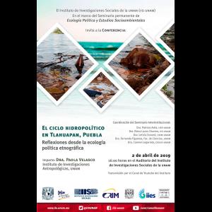 El ciclo hidropolítico en Tlahuapan, Puebla. Reflexiones desde la ecología política etnográfica @ Auditorio