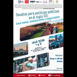 Desafíos para políticas públicas en el siglo XXI: Salud mental, envejecimiento y megaciudades @ Auditorio 2 de la Unidad de Posgrado