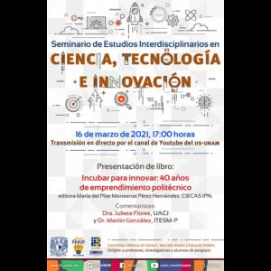 """Presentación del libro """"Incubar para innovar:40 años de emprendimiento politécnico"""" @ Transmisión por Youtube"""