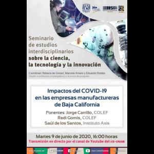 Impactos del COVID-19 en las empresas manufactureras de Baja California @ Transmisión por Youtube