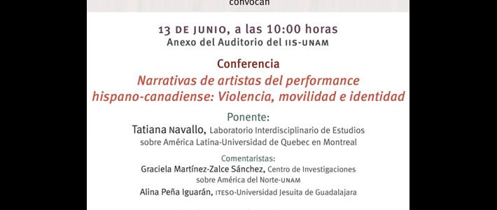 Narrativas de artistas del performance hispano-canadiense: Violencia, movilidad e identidad