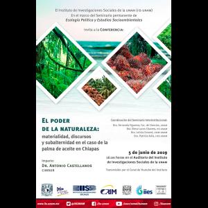 El poder de la naturaleza: materialidad, discursos y subalternidad en el caso de la palma de aceite en Chiapas @ Auditorio