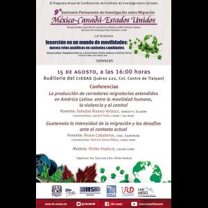 Seminario Permanente de Investigación sobre Migración México-Canadá-Estados Unidos (agosto) @ Auditorio del CIESAS