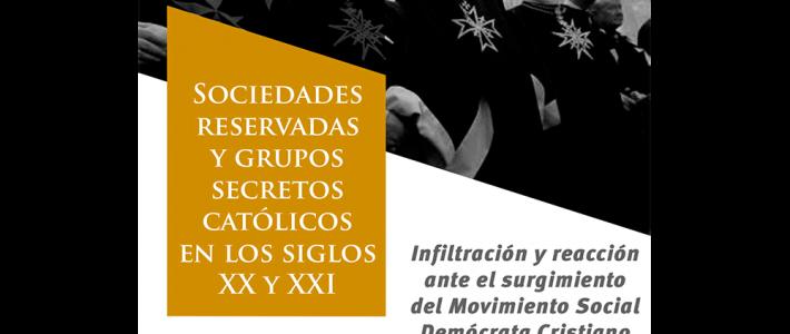 Infiltración y reacción ante el surgimiento del Movimiento Social Demócrata Cristiano en México durante los años sesenta