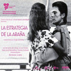 """Proyección de la película """"La estrategia de la araña"""" @ Sala José Revueltas, Centro Cultural Universitario"""