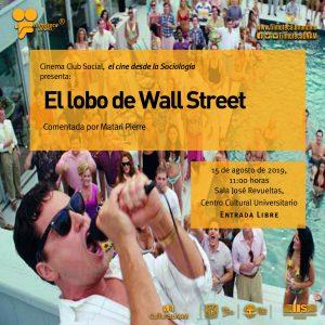 """Proyección de la película """"El lobo de Wall Street"""" @ Sala José Revueltas, Centro Cultural Universitario"""