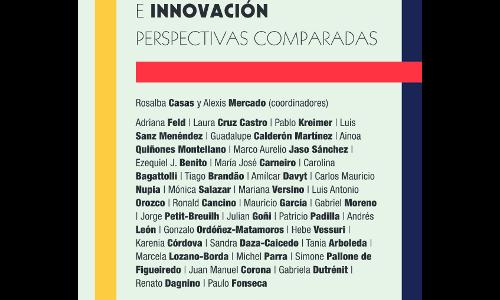 Mirada Iberoamericana a las Políticas de Ciencia, Tecnología e Innovación. Perspectivas comparadas