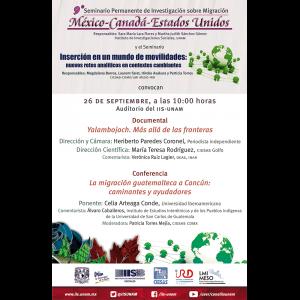 Seminario Permanente de Investigación sobre Migración México-Canadá-Estados Unidos (septiembre) @ Auditorio