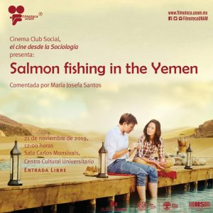 """Proyección de la película """"Salmon fishing in the Yemen"""" @ Sala Carlos Monsivaís, Centro Cultural Universitario"""