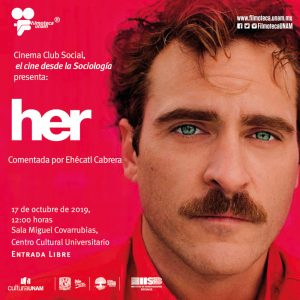 """Proyección de la película """"Her"""" @ Sala Miguel Covarrubias, Centro Cultural Universitario"""