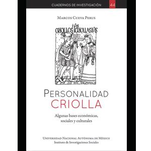 Personalidad criolla: algunas bases económicas, sociales y culturales