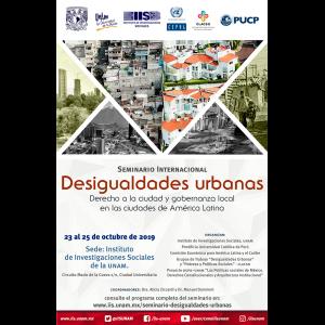 """Seminario Internacional """"Desigualdades urbanas. Derecho a la ciudad y gobernanza local en las ciudades de América Latina"""" @ Auditorio y Anexo"""