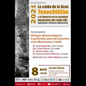 Diálogos Epistémicos. A quinientos años del encuentro entre Moctezuma y Cortés @ Auditorio