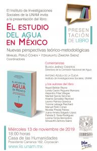 """Presentación del libro """"El estudio del agua en México. Nuevas perspectivas teórico-metodológicas"""" @ Casa de las Humanidades"""