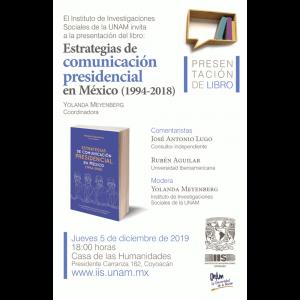"""Presentación del libro """"Estrategias de comunicación presidencial en México (1994-2018)"""" @ Casa de la Humanidades de la UNAM"""
