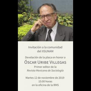 Develación de la placa en honor a Óscar Uribe Villegas @ Oficina de la Revista Mexicana de Sociología