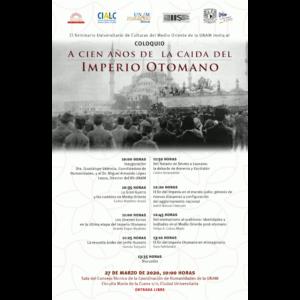 A cien años de la caída del imperio Otomano @ Sala del Consejo Técnico de la Coordinación de Humanidades