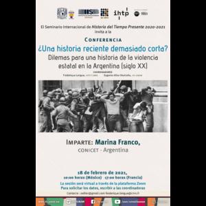 ¿Una historia reciente demasiado corta? Dilemas para una historia de la violencia estatal en la Argentina (siglo XX) @ Transmisión por Zoom