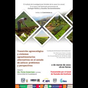 Transición agroecológica y sistemas agroalimentarios alternativos en el estado de Jalisco: problemas y perspectivas @ Transmisión por Youtube