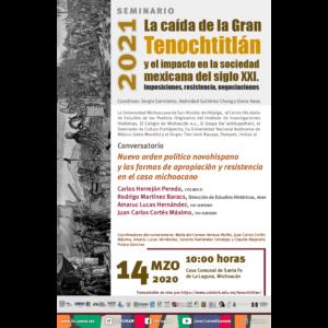 Nuevo orden político novohispano y las formas de apropiación y resistencia en el caso michoacano @ Casa Comunal de Santa Fe de la Laguna, Michoacán