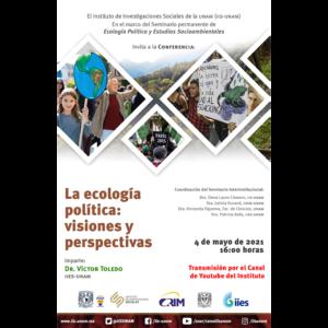 La ecología política: visiones y perspectivas @ Transmisión por Youtube