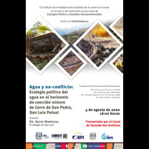 Agua y no-conflicto: Ecología política del agua en el horizonte de coerción minero de Cerro de San Pedro, San Luis Potosí @ Transmisión por Youtube
