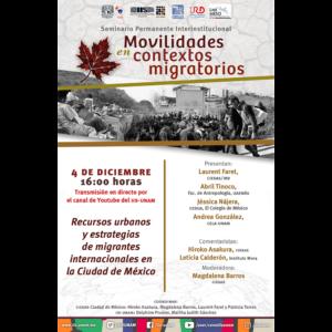 Recursos urbanos y estrategias de migrantes internacionales en la Ciudad de México @ Transmisión por Youtube