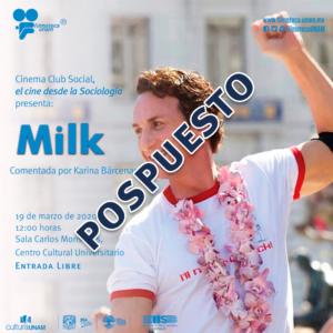 """Proyección de la película """"Milk"""" @ Sala Carlos Monsivaís del Centro Cultural Universitario"""
