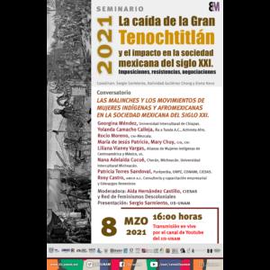 Las Malinches y los movimientos de mujeres indígenas y afromexicanas en la sociedad mexicana del siglo XXI @ Transmisión por Youtube