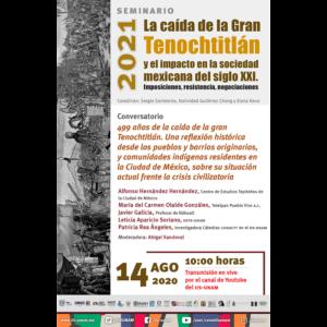 499 años de la caída de la gran Tenochtitlan. Una reflexión histórica desde los pueblos y barrios originarios, y comunidades indígenas residentes en la Ciudad de México, sobre su situación actual frente la crisis civilizatoria @ Transmisión por Youtube