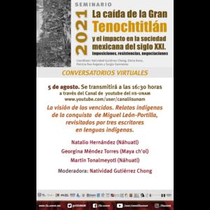 La visión de los vencidos. Relatos indígenas de la conquista de Miguel León Portilla, revisitados por tres escritores en lenguas indígenas @ Transmisión por Youtube