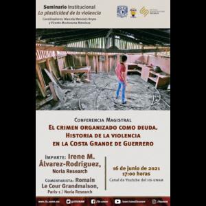 El crimen organizado como deuda. Historia de la violencia en la Costa Grande de Guerrero @ Transmisión por Youtube