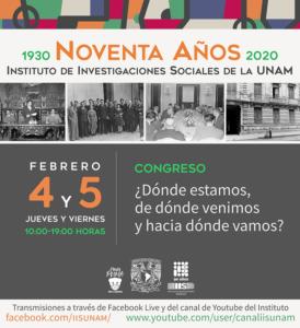 """Congreso """"Dónde estamos, de dónde venimos y hacia dónde vamos: conversaciones sobre las tareas que se realizan en el IIS-UNAM"""" @ Transmisión por Facebook Live y Youtube"""