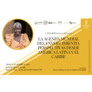La agenda mundial del envejecimiento. Perspectivas desde América Latina y el Caribe @ Transmisión por videoconferencia