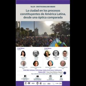 """Taller """"La ciudad en los procesos constituyentes de América Latina, desde una óptica comparada"""" @ Transmisión por Zoom"""